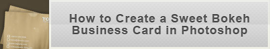Top 12 Grungy Business Card Design Tutorials