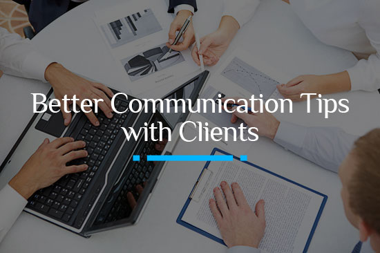 Client Communication Tips