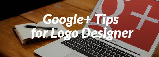 Google+ Tips for Logo Designer