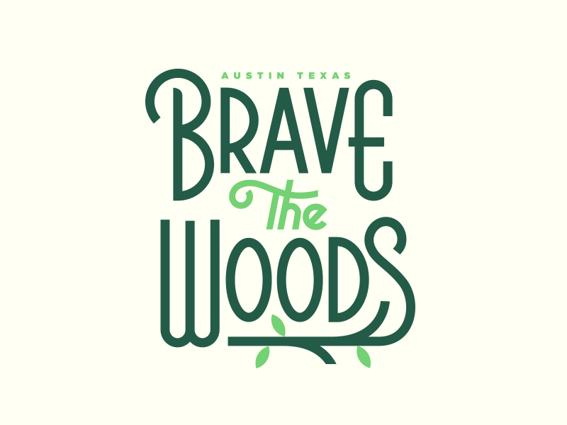 Brave the Woods by Steve Wolf
