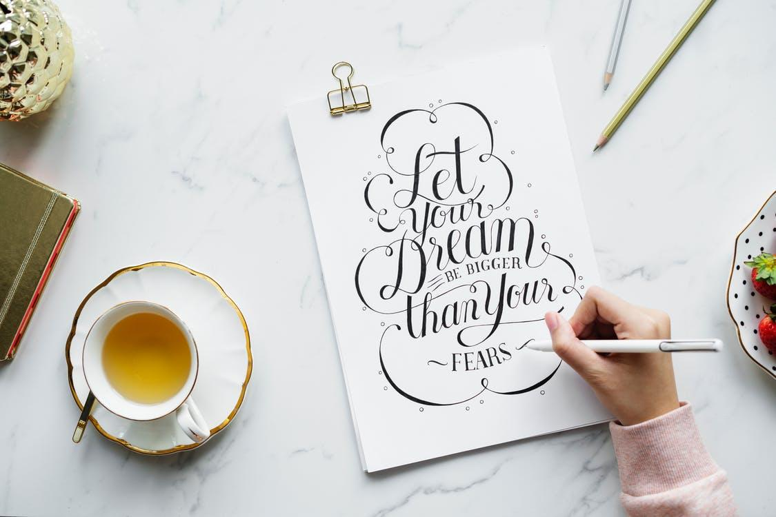 Let Your Dream be Bigger than Your Fears - Intagram Caption