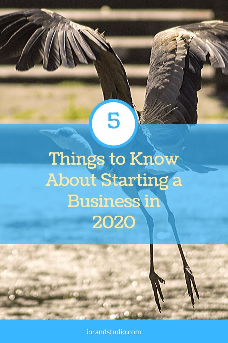 5 Things to Know About Starting a Business in 2020